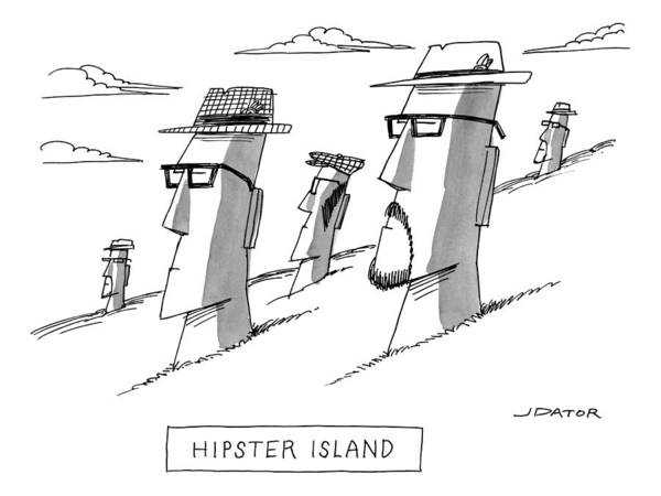 Hair Drawing - Hipster Island by Joe Dator