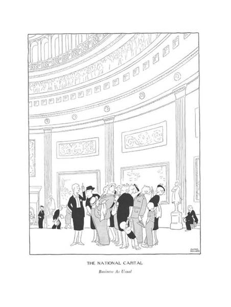 Landmark Drawing - The National Capital  Business As Usual by Gluyas Williams