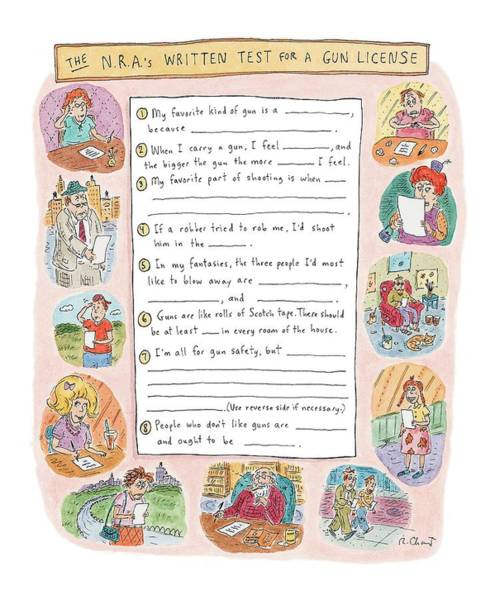 Rifle Drawing - 'the N.r.a's Written Test For A Gun License.' by Roz Chast