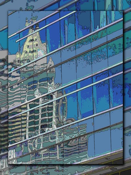 Highrise Digital Art - The Past Reflecting On The Present by Tim Allen