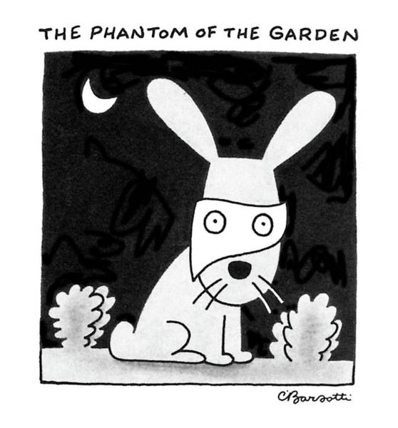 Night Drawing - The Phantom Of The Garden by Charles Barsotti