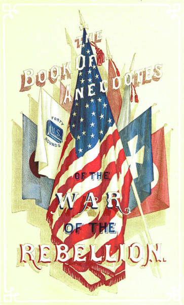 Wall Art - Drawing - The Pictorial Book Of Anecdotes And Incidents Of The War by Litz Collection