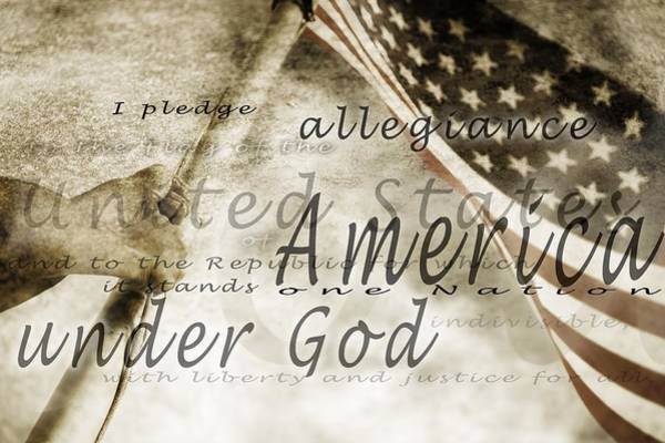 Holy Spirit Photograph - The Pledge Of Allegiance And An by Chris and Kate Knorr