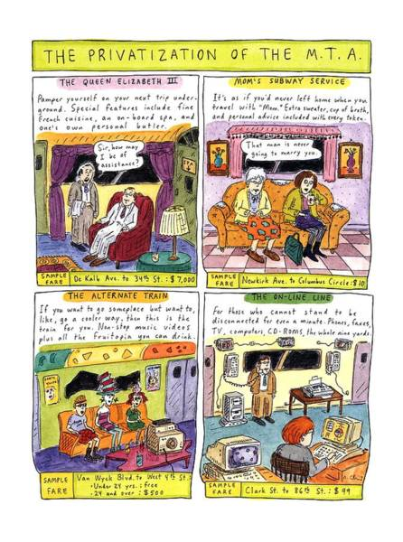 July 4th Drawing - The Privatization Of The  M. T. A by Roz Chast