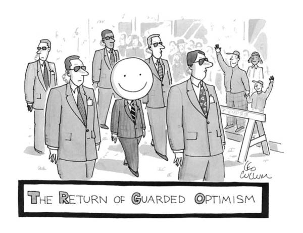 Psychology Drawing - The Return Of Guarded Optimism by Leo Cullum