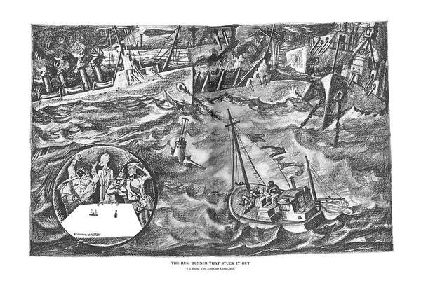 Wetland Drawing - The Rum Runner That Stuck It Out I'll Raise by Reginald Marsh