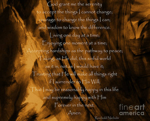 Photograph - The Serenity Prayer by Andrea Anderegg