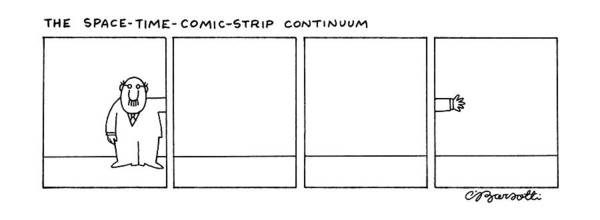 Pseudo Drawing - The Space-time-comic-strip Continuum by Charles Barsotti