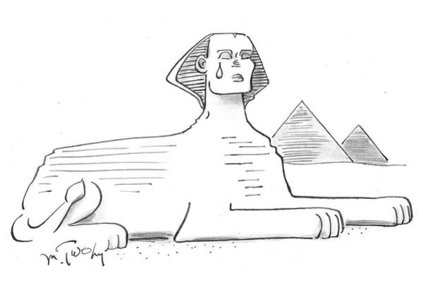 Ancient Egypt Drawing - The Sphinx Crying by Mike Twohy