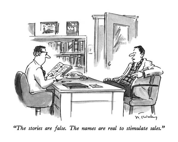 Authors Drawing - The Stories Are False.  The Names Are Real by Mike Twohy