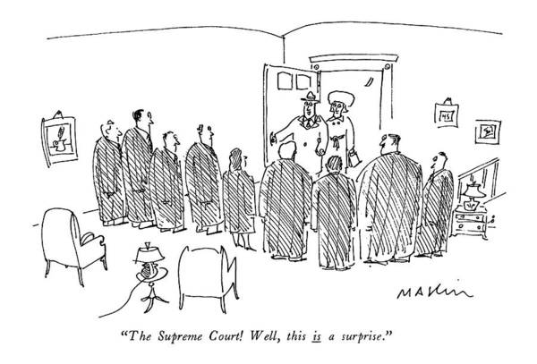 1981 Drawing - The Supreme Court! Well by Michael Maslin