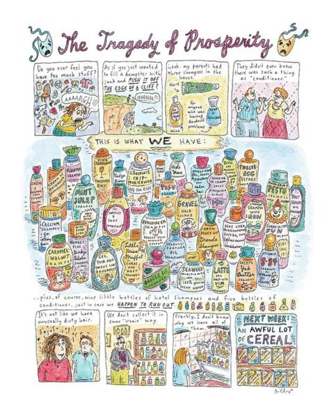 Little Drawing - 'the Tragedy Of Prosperity' by Roz Chast