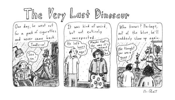 Dinosaurs Drawing - The Very Last Dinosaur: Title by Roz Chast
