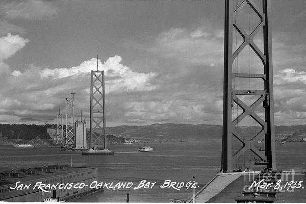 Photograph - The Western Span Of The San Francisco - Oakland Bay Bridge Under Construction March 8 1935 by California Views Archives Mr Pat Hathaway Archives