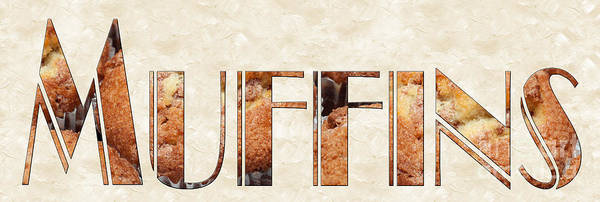 Photograph - The Word Is Muffins by Andee Design