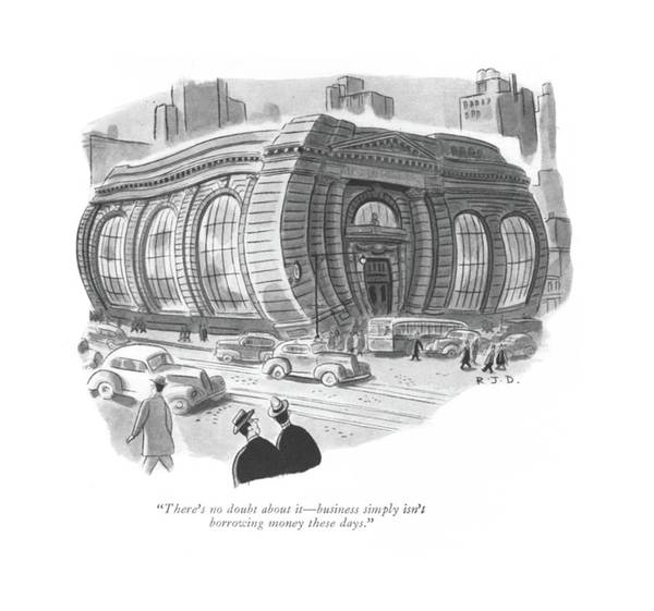 Spectator Drawing - There's No Doubt About It - Business Simply Isn't by Robert J. Day
