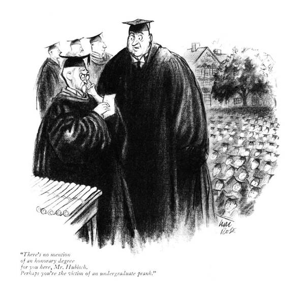 Graduation Drawing - There's No Mention Of An Honorary Degree by Carl Rose