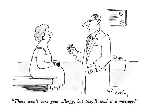 Medicine Drawing - These Won't Cure Your Allergy by Mike Twohy