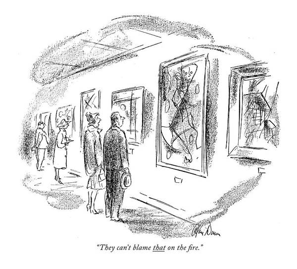 1958 Drawing - They Can't Blame That On The ?re by Alan Dunn