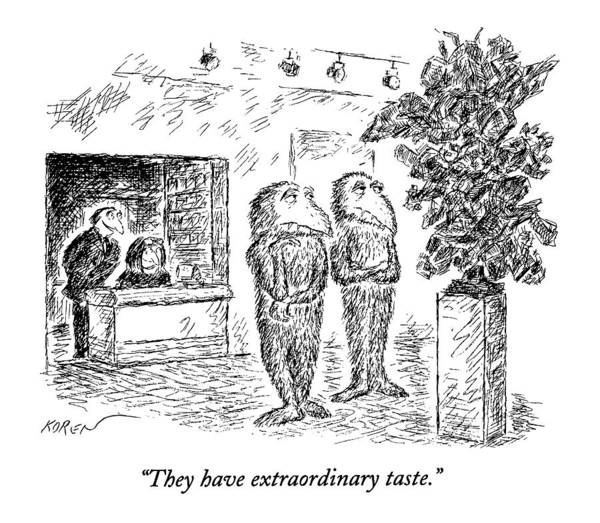 1993 Drawing - They Have Extraordinary Taste by Edward Koren