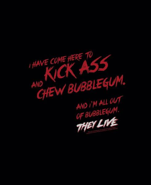 Live Digital Art - They Live - Chew Bubblegum by Brand A