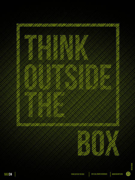 Quote Digital Art - Think Outside Of The Box Poster by Naxart Studio