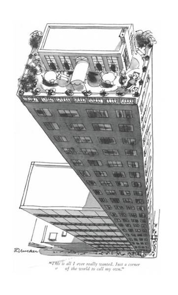 Roof Drawing - This Is All I Ever Really Wanted. Just A Corner by Boris Drucker