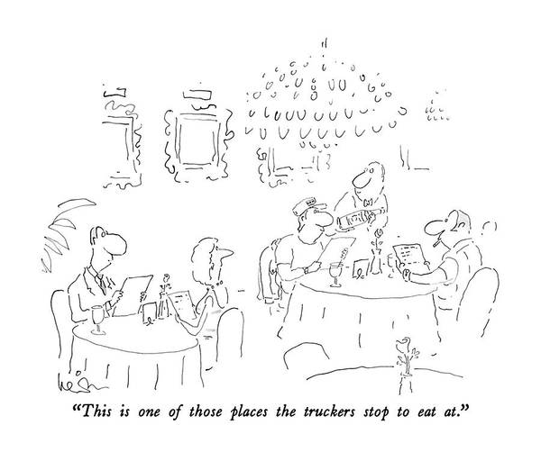 Wine Drawing - This Is One Of Those Places The Truckers Stop by Arnie Levin