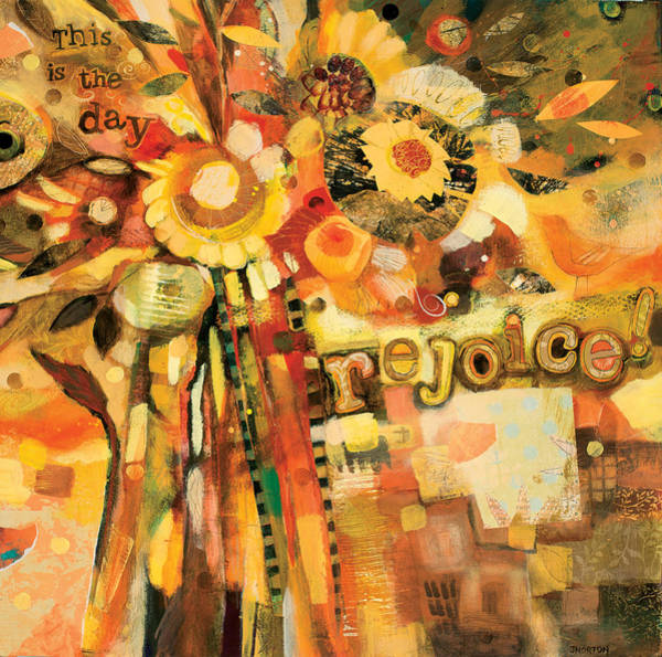 Wall Art - Painting - This Is The Day To Rejoice by Jen Norton
