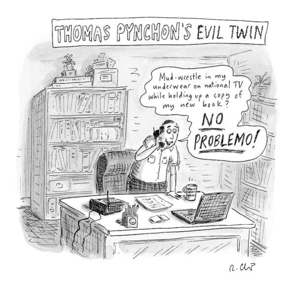 2004 Drawing - Thomas Pynchon's Evil Twin by Roz Chast