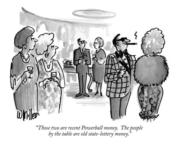 Rich Drawing - Those Two Are Recent Powerball Money.  The People by Warren Miller