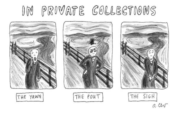 Scream Wall Art - Drawing - Three Alternate Versions Of Edward Munch's by Roz Chast