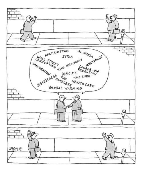 Speech Bubble Wall Art - Drawing - Three Panels. First: Two Businessmen Greet Each by Jack Ziegler
