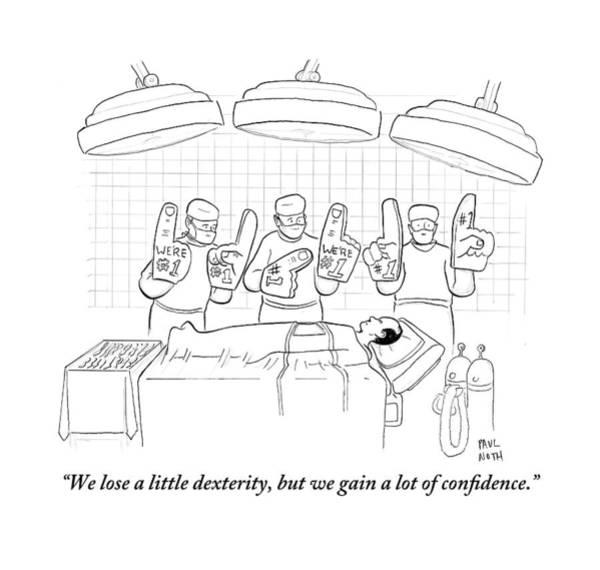 Patients Drawing - Three Surgeons Wearing Foam Fingers Speak by Paul Noth