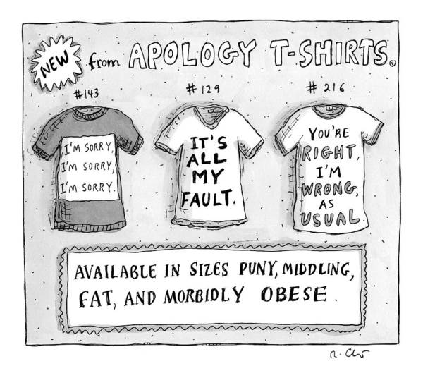 November 1st Drawing - Three T-shirts Are Seen With Phrases Expressing by Roz Chast