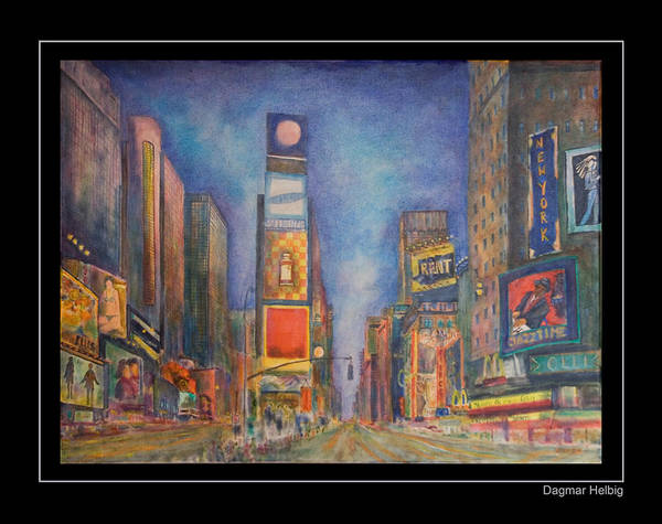 Painting - Times Square by Dagmar Helbig