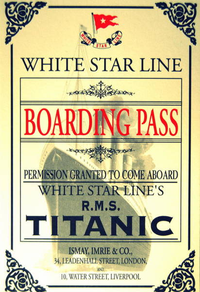 Boarding Pass Photograph - Titanic Typical Boarding Pass by Riad Belhimer