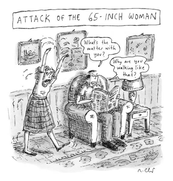 Attack Drawing - Title: Attack Of The 65-inch Woman. A Woman Walks by Roz Chast