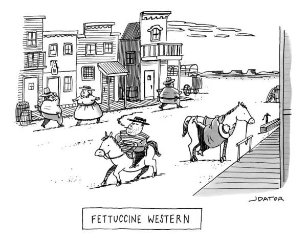 Wild Drawing - Fettuccini Western by Joe Dator