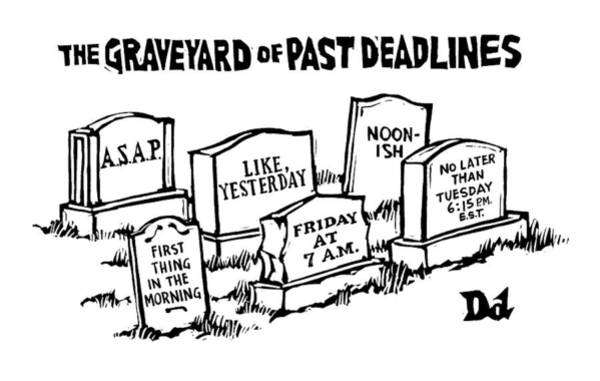 Writers Drawing - Title: Graveyard Of Past Deadlines.  A Graveyard by Drew Dernavich