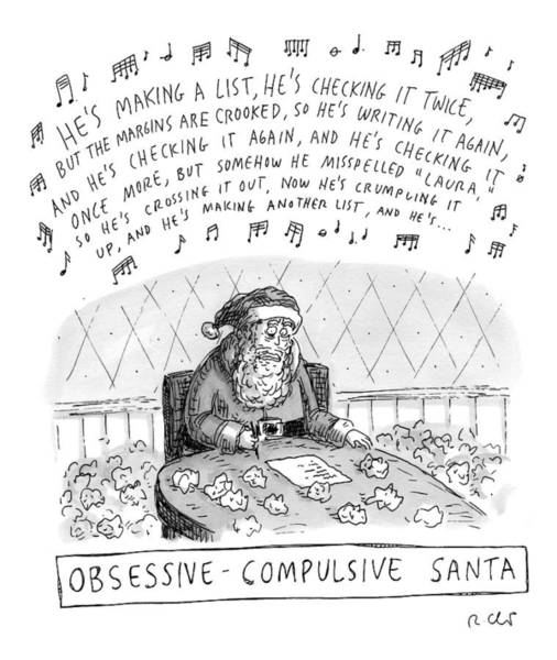 Christmas Drawing - Title: Obsessive-compulsive Santa. Santa Is Shown by Roz Chast