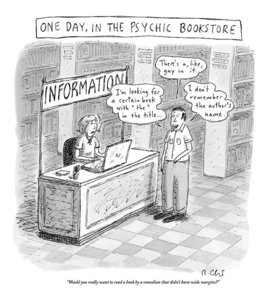 Stores Drawing - Title: One Day by Roz Chast