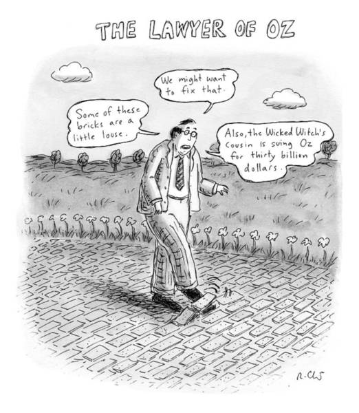 Yellow Brick Road Wall Art - Drawing - Title: The Lawyer Of Oz A Man Walks by Roz Chast