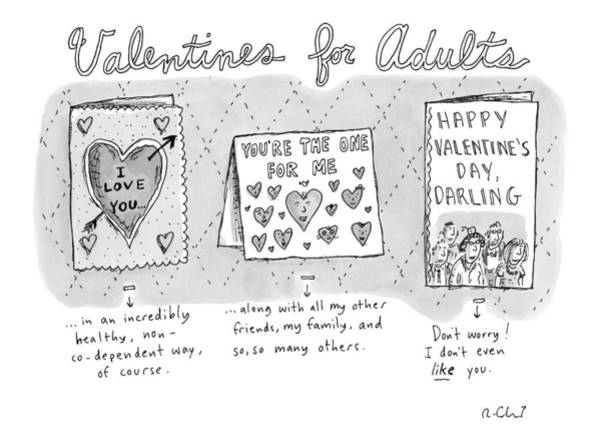Adult Drawing - Title Valentines For Adults. Three Valentine's by Roz Chast