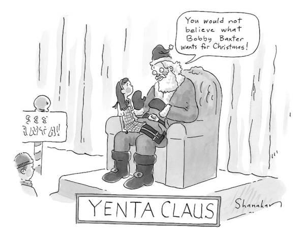 Santa Drawing - Title: Yenta Claus. Santa Addresses A Little Girl by Danny Shanahan