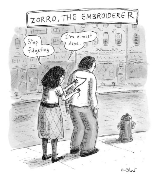 Saying Drawing - Title: Zorro by Roz Chast