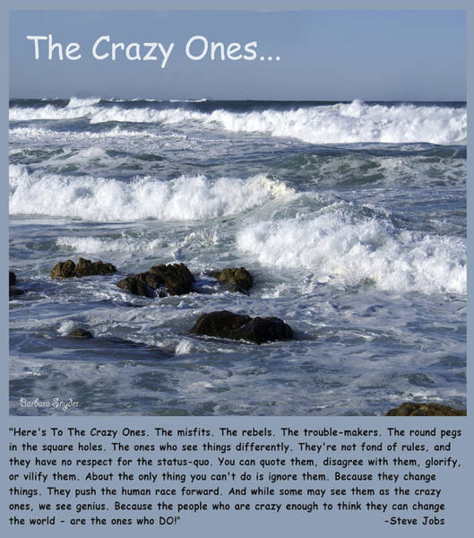 Morro Bay Digital Art - To The Crazy Ones Quote By Stove Jobs by Barbara Snyder