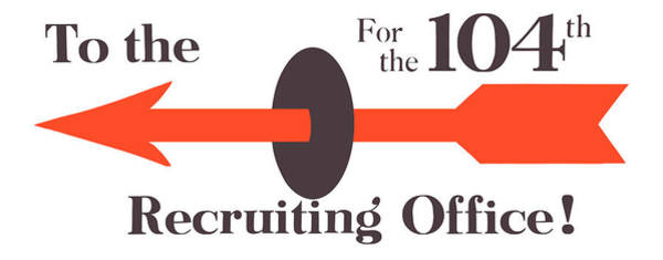 Wall Art - Painting - To The Recruiting Office For The 104th by War Is Hell Store