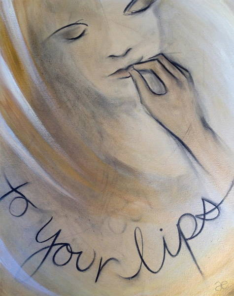 Painting - To Your Lips by Anna Elkins