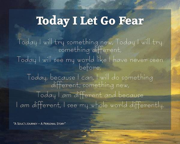 Letting Go Digital Art - Today I Let Go Of Fear by Laureen Lenoir